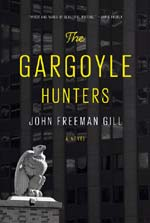"""The Gargoyle Hunters,"" Penguin Random House, March 21, 2017"