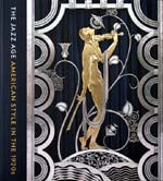 """The Jazz Age: American Style in the 1920s"" cover: detail of ""Muse with Violin Screen"" (1930) by Paul Fehér (wrought iron, brass; silver and gold plating)."
