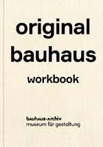 """""""Original Bauhaus Workbook"""" edited by Friederike Hollander and Nina Wiedemeyer"""