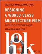 """Designing a World-Class Architecture Firm: The People, Stories, and Strategies Behind HOK"""