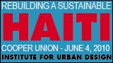 Institute For Urban Design - Rebuilding a Sustainable Haiti: Symposium