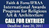 Faith & Form/IFRAA International Awards Program for Religious Art & Architecture